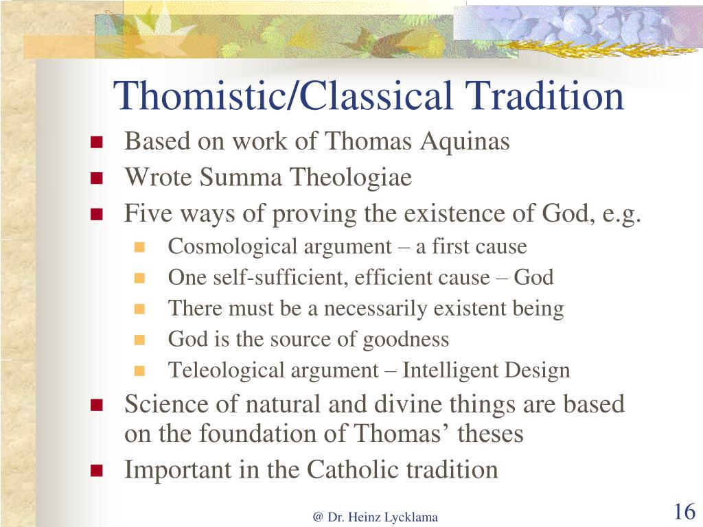 Thomistic/Classical Tradition