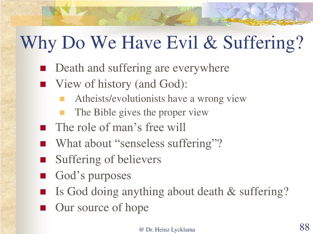 Why Do We Have Evil & Suffering?