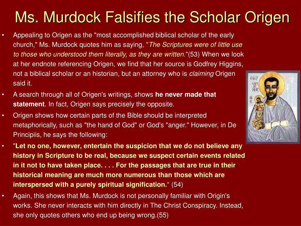 Ms. Murdock Falsifies the Scholar Origen