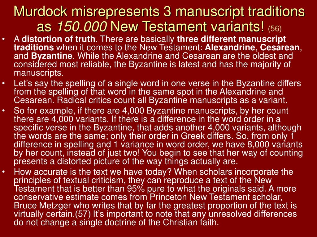 Murdock misrepresents 3 manuscript traditions as