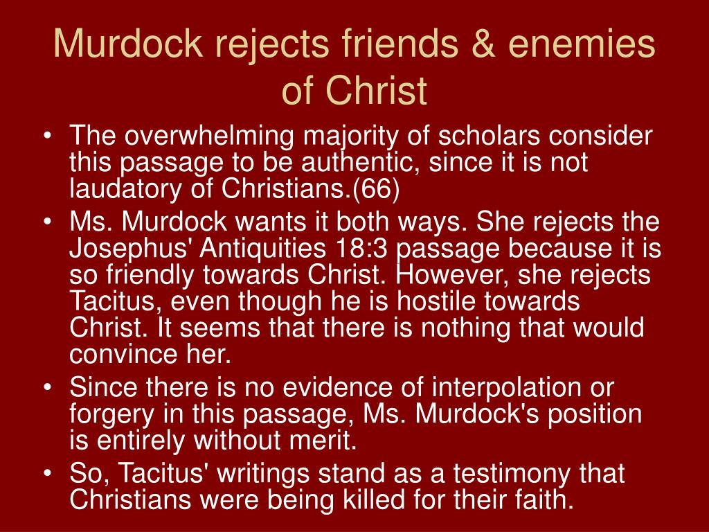 Murdock rejects friends & enemies of Christ