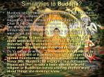 similarities to buddha