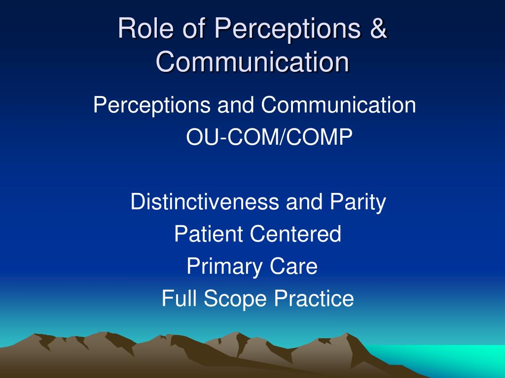 Role of Perceptions & Communication