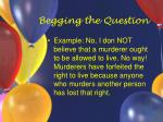 begging the question46