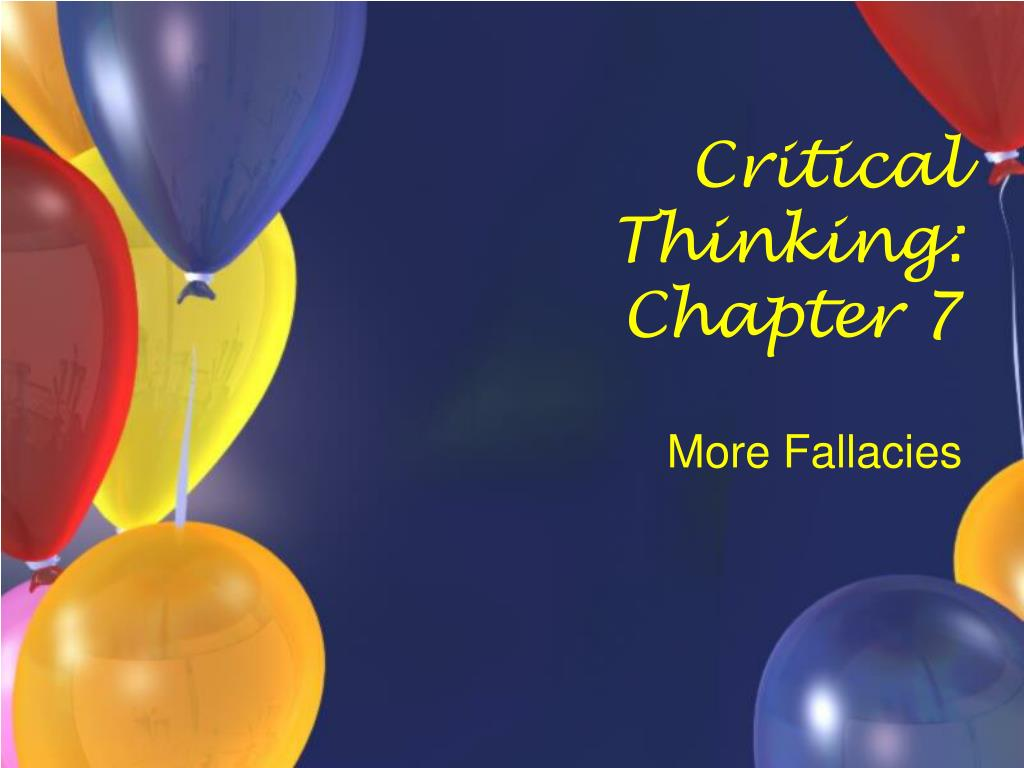Critical Thinking: Chapter 7