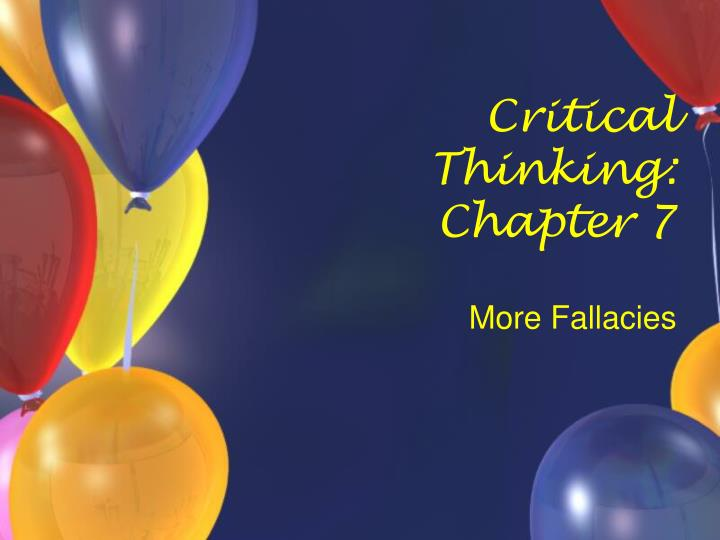 Critical thinking chapter 7