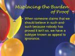 misplacing the burden of proof40