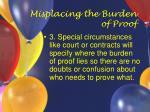 misplacing the burden of proof41