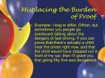 misplacing the burden of proof42