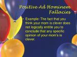 positive ad hominem fallacies21