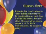 slippery slope35