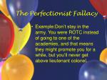 the perfectionist fallacy30