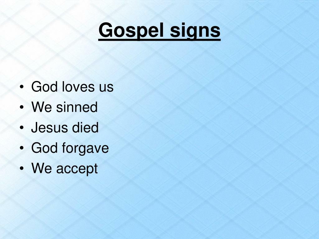 Gospel signs