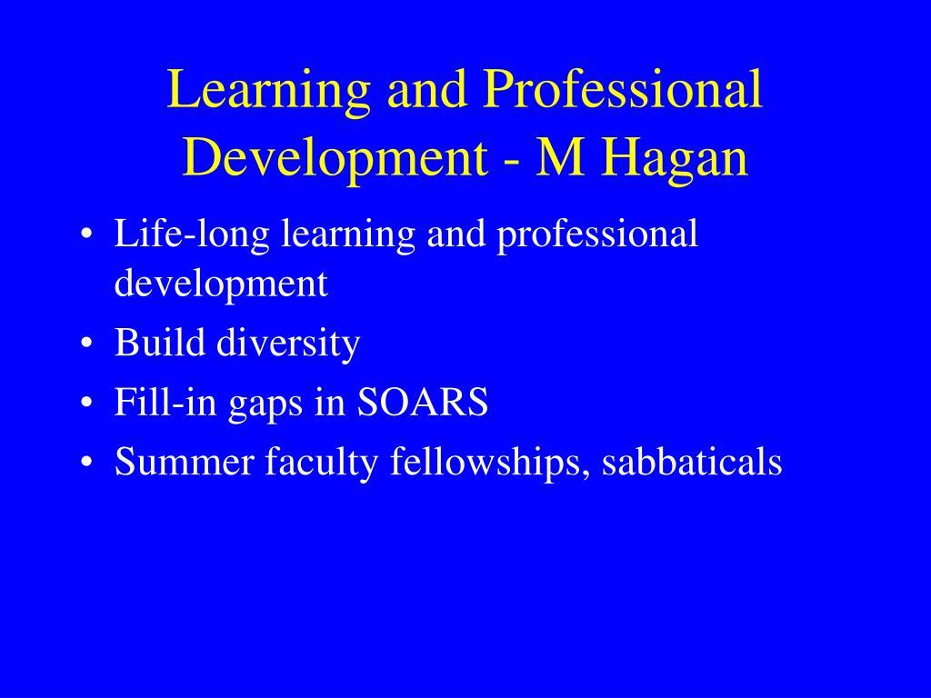 Learning and Professional Development - M Hagan