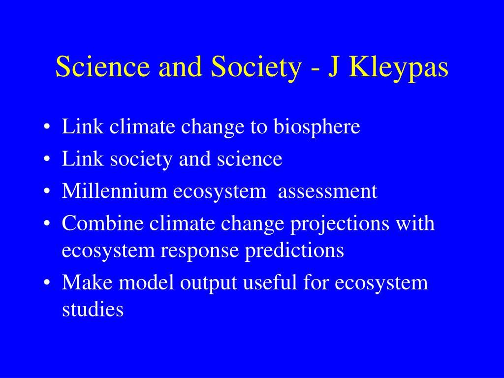 Science and Society - J Kleypas