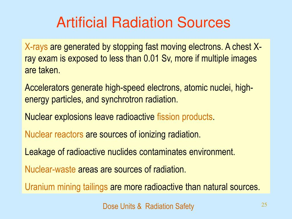 Artificial Radiation Sources