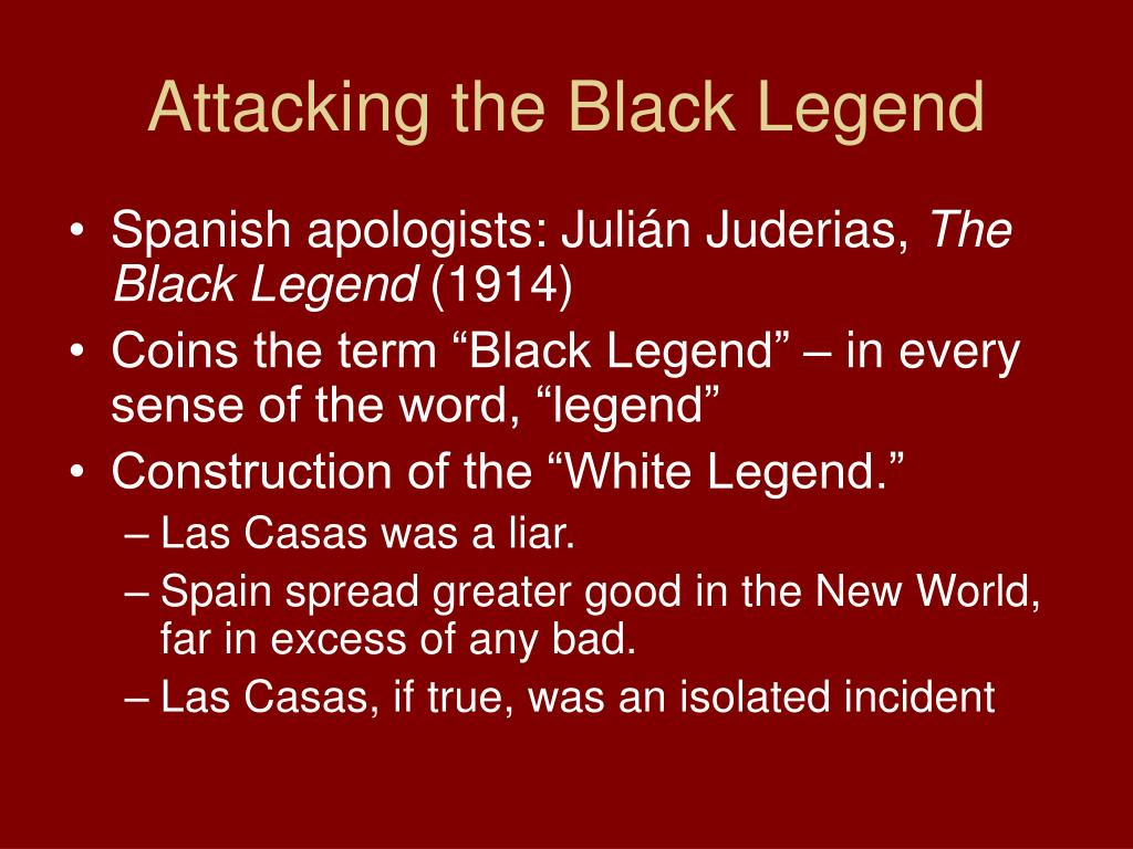Attacking the Black Legend