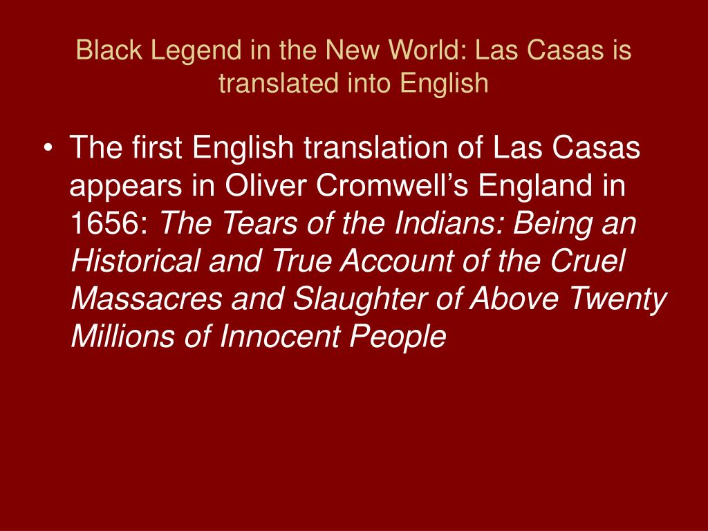 Black Legend in the New World: Las Casas is translated into English
