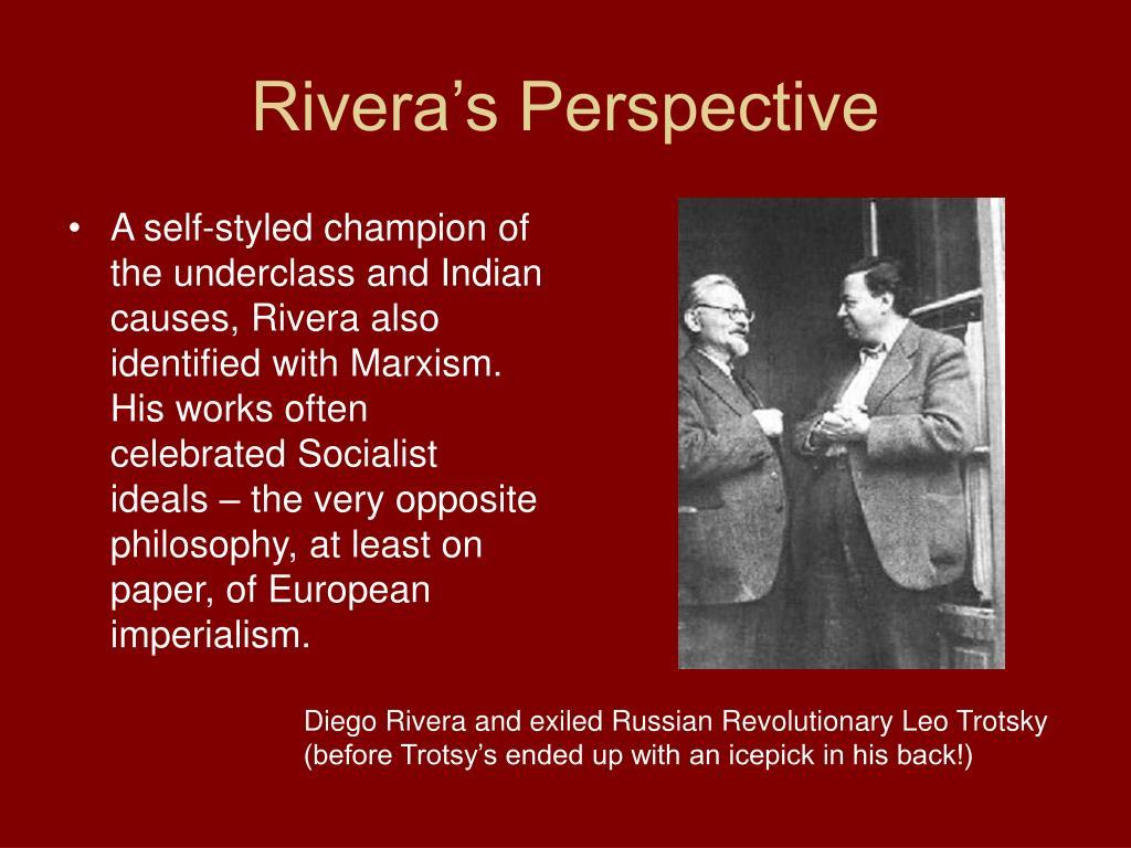 Rivera's Perspective