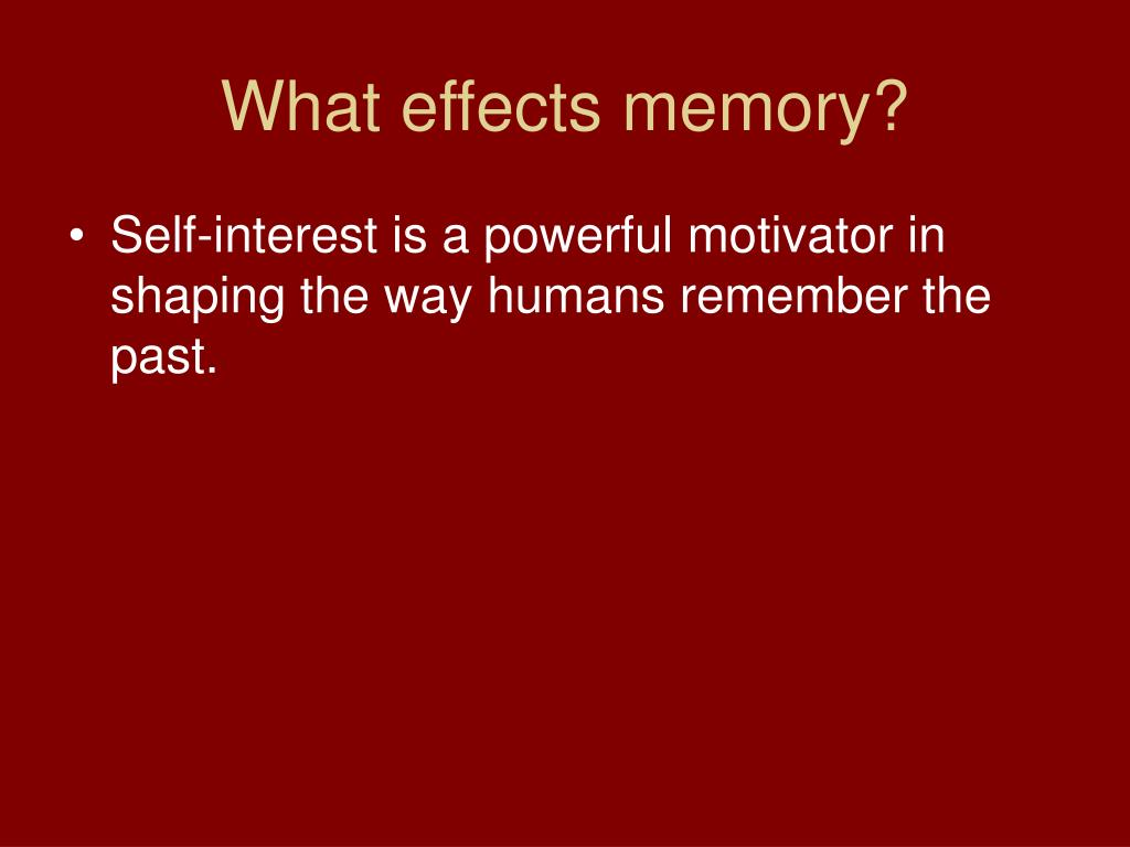 What effects memory?