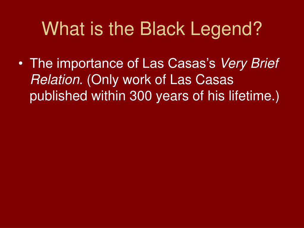 What is the Black Legend?
