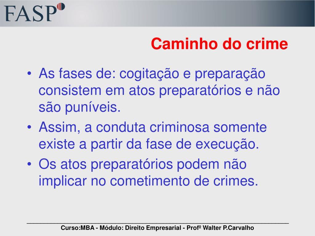 Caminho do crime