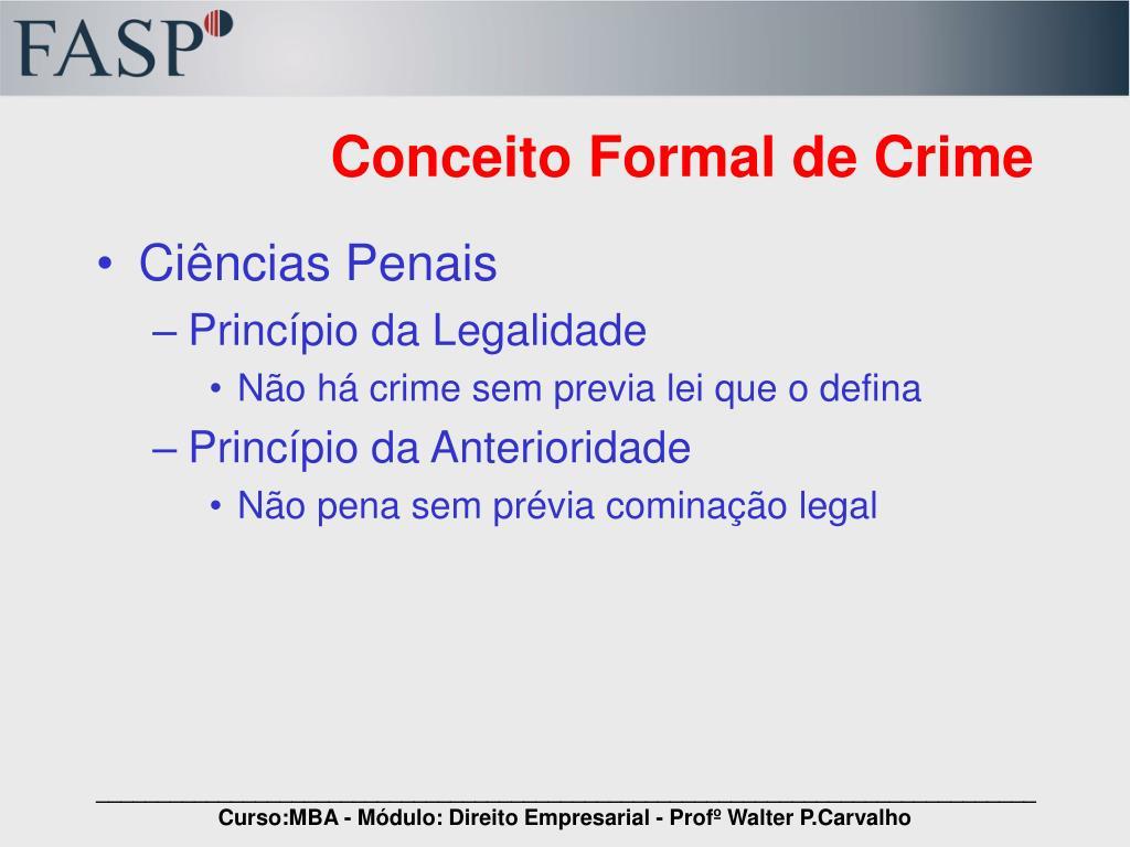 Conceito Formal de Crime