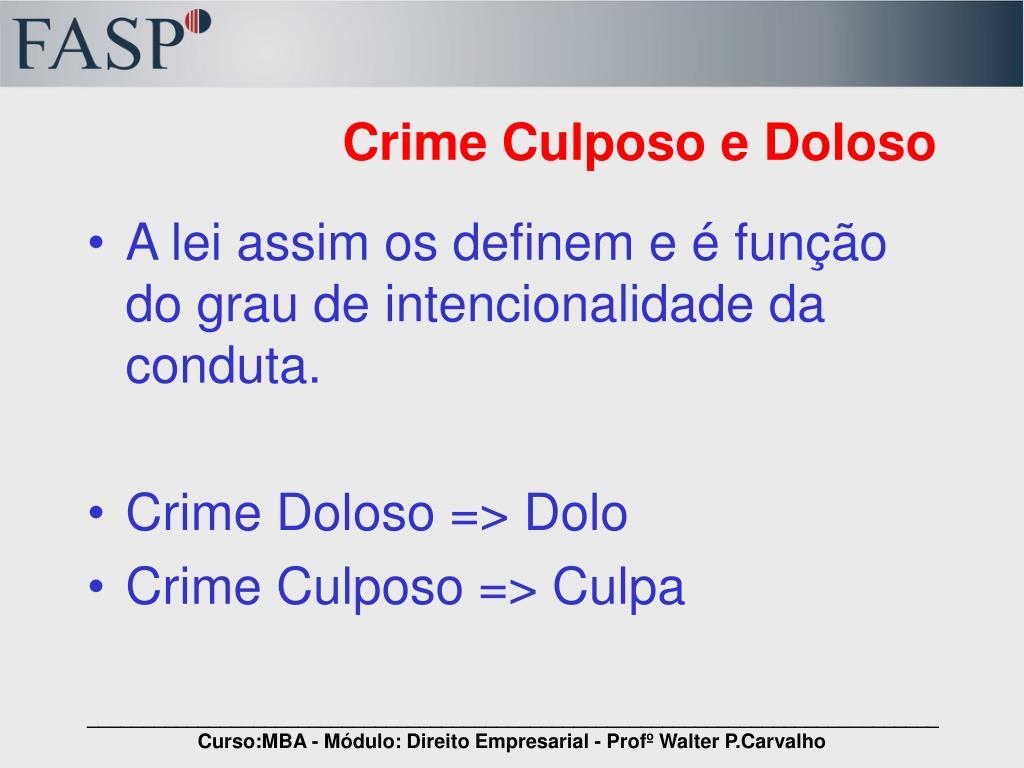 Crime Culposo e Doloso