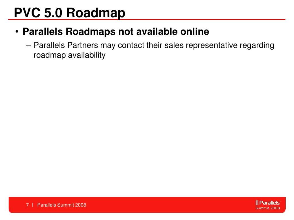 PVC 5.0 Roadmap