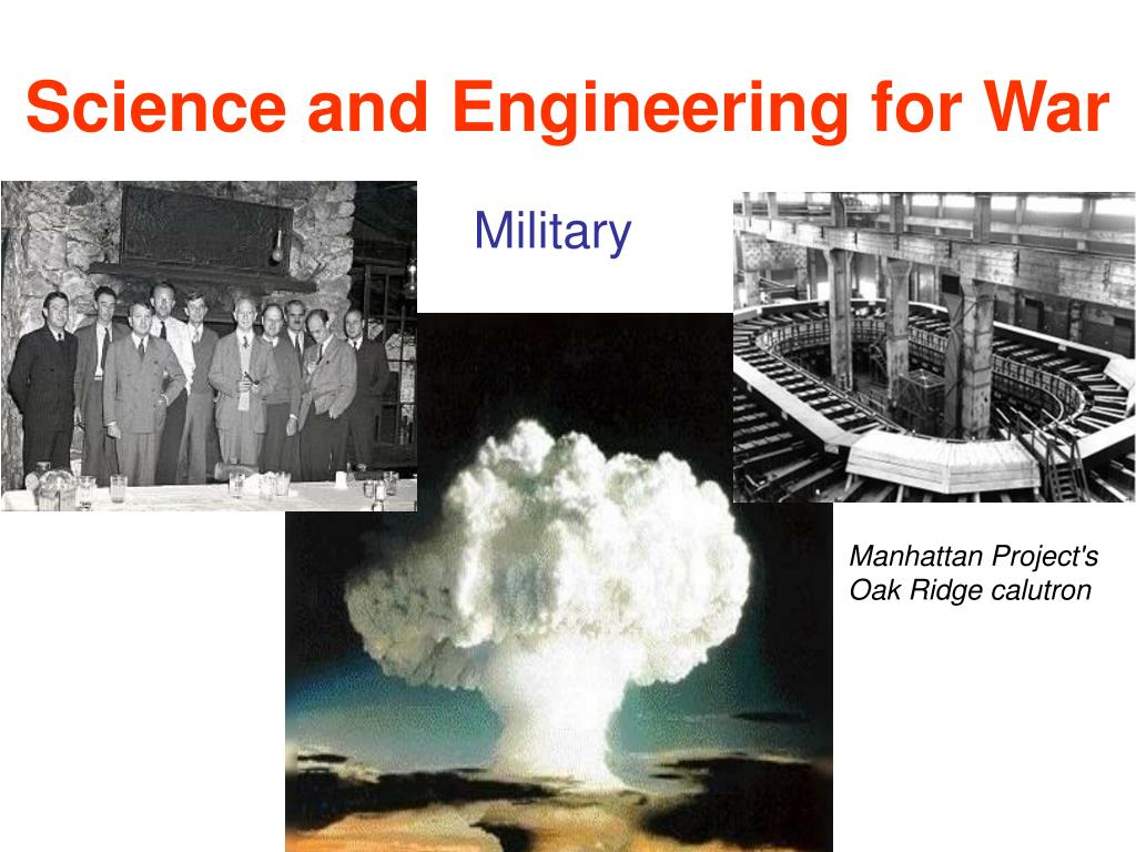Science and Engineering for War