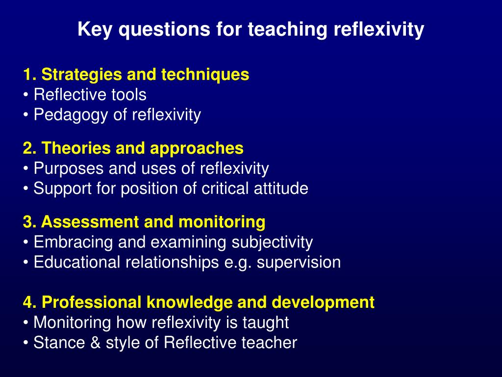 Key questions for teaching reflexivity