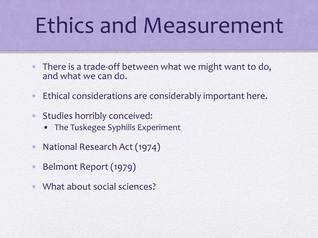 Ethics and Measurement