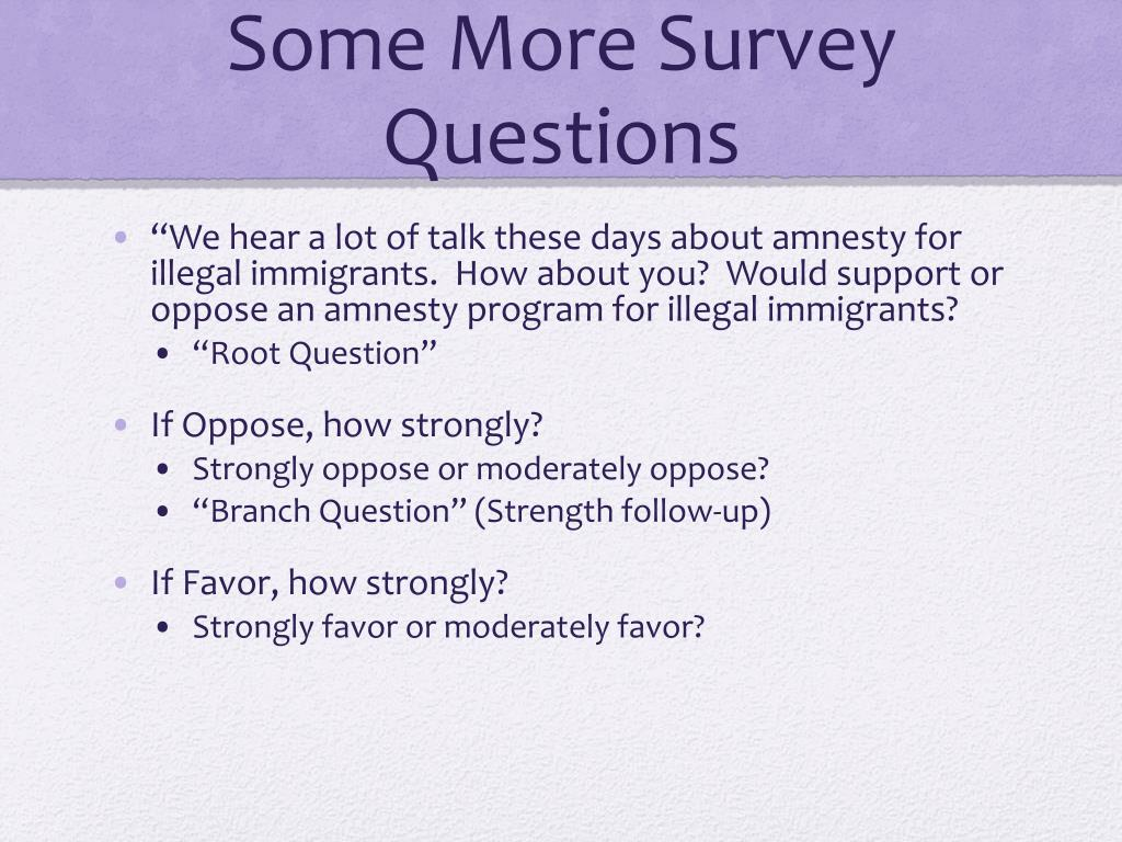 Some More Survey Questions