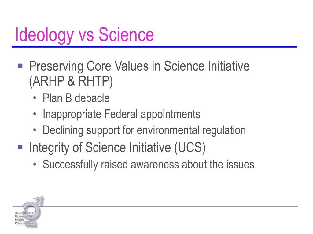 Ideology vs Science