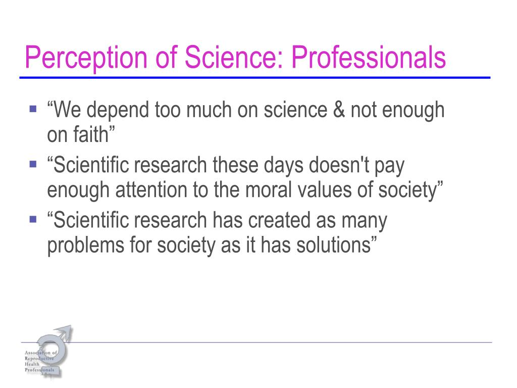 Perception of Science: Professionals