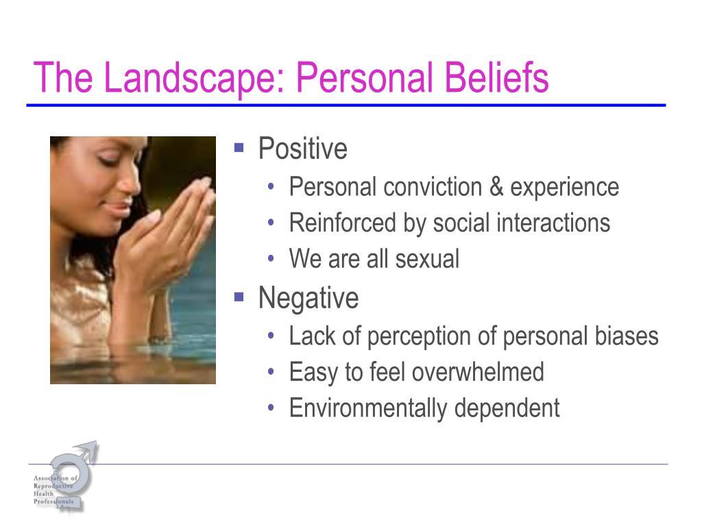 The Landscape: Personal Beliefs
