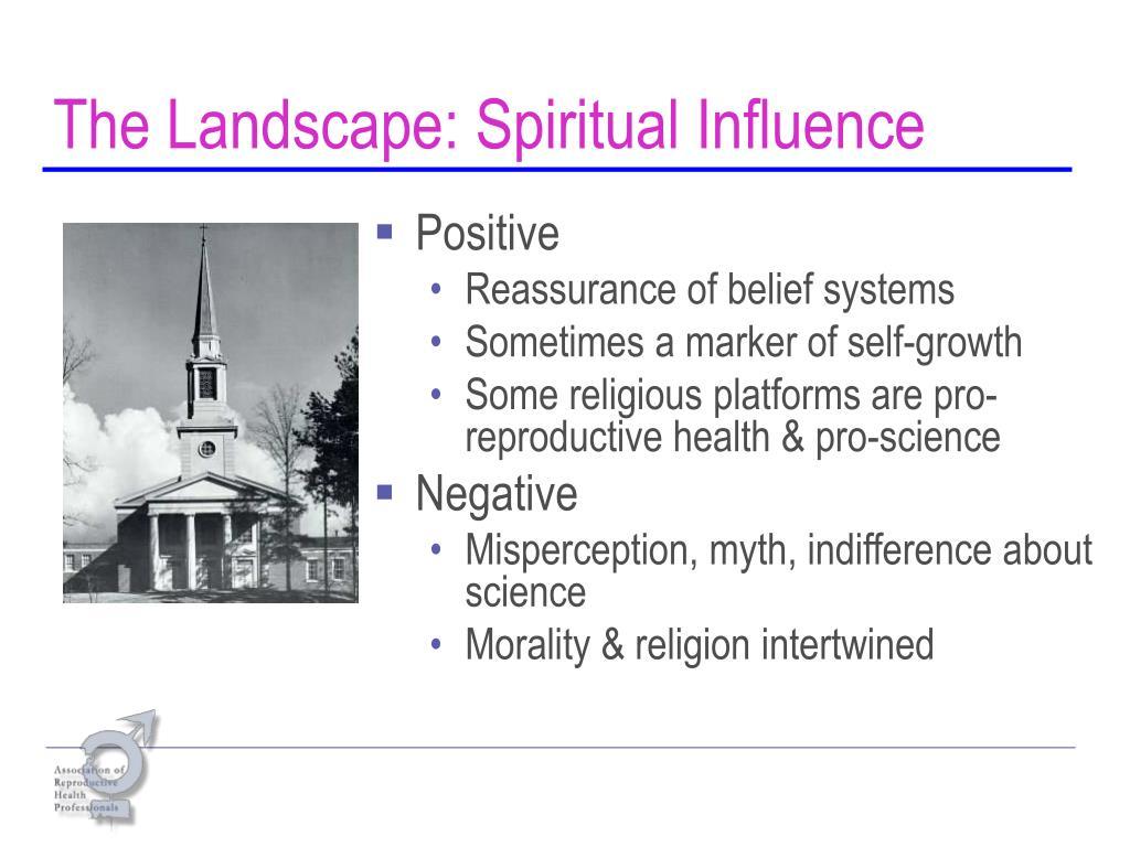 The Landscape: Spiritual Influence
