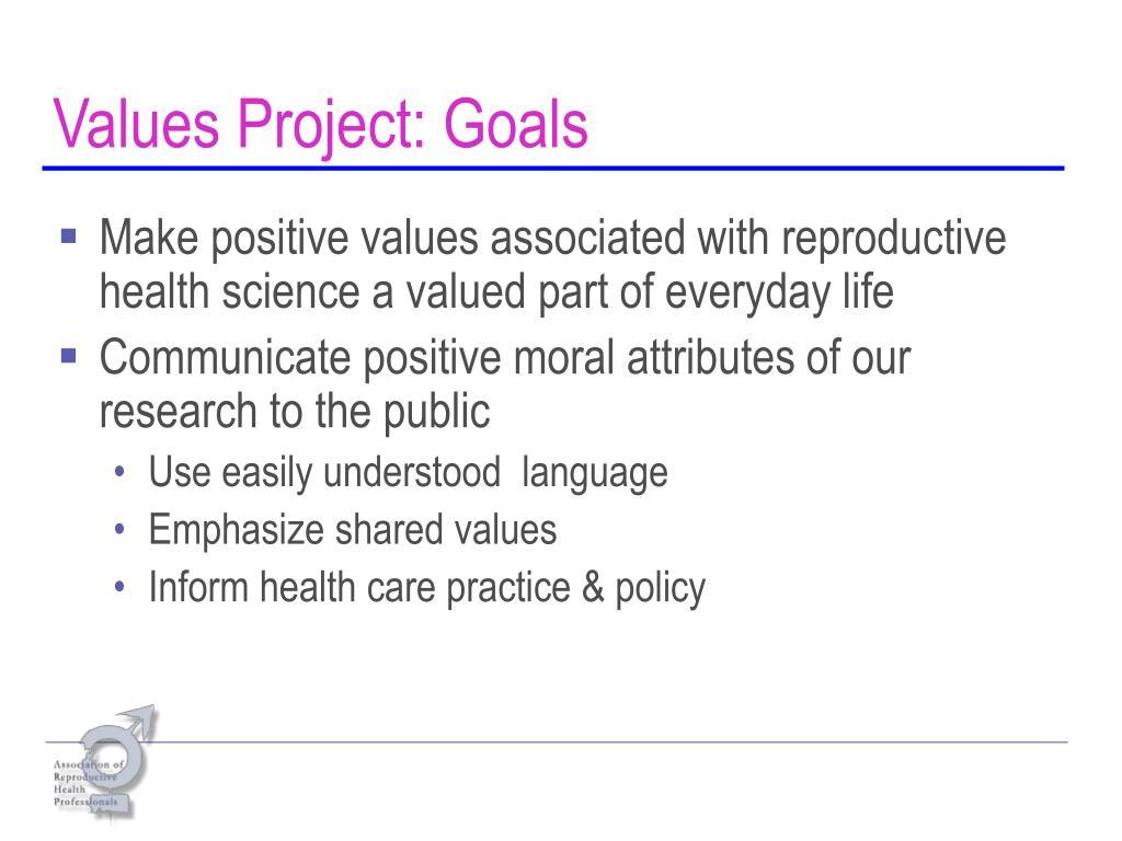 Values Project: Goals