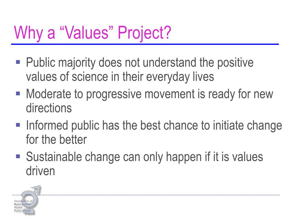 """Why a """"Values"""" Project?"""