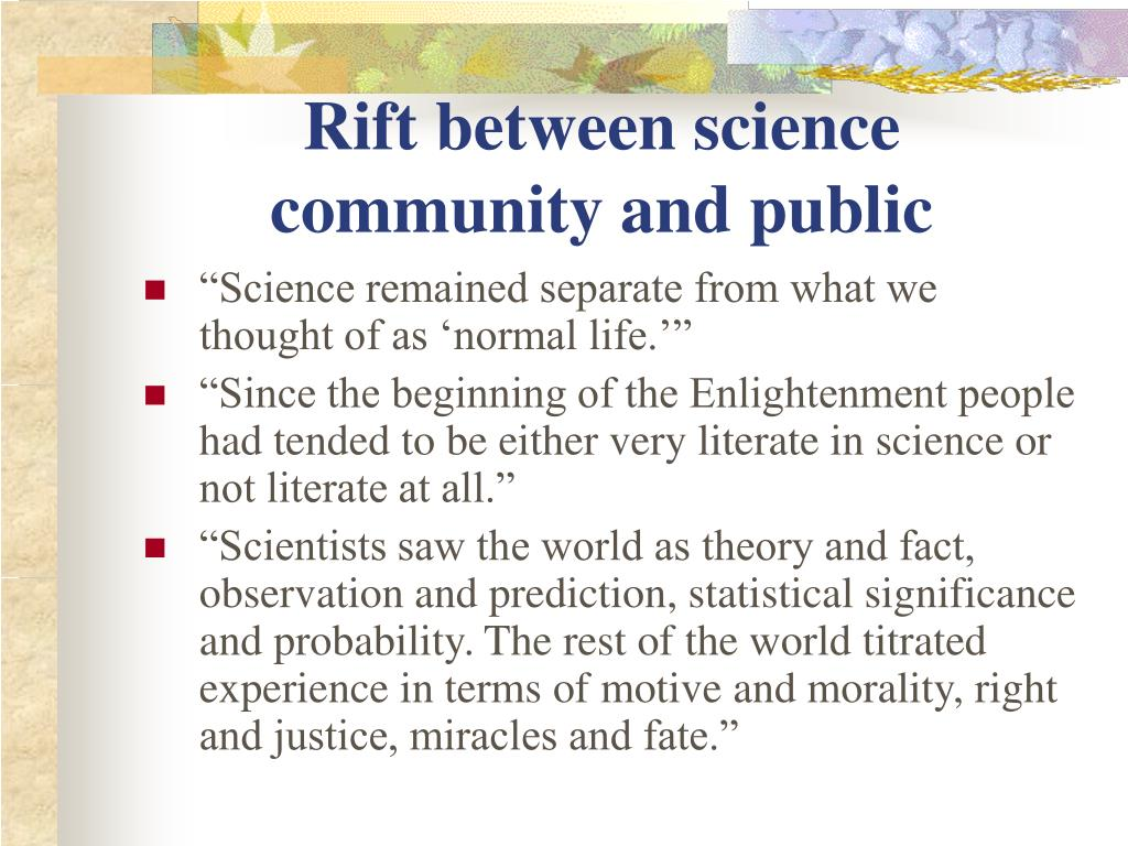 Rift between science community and public