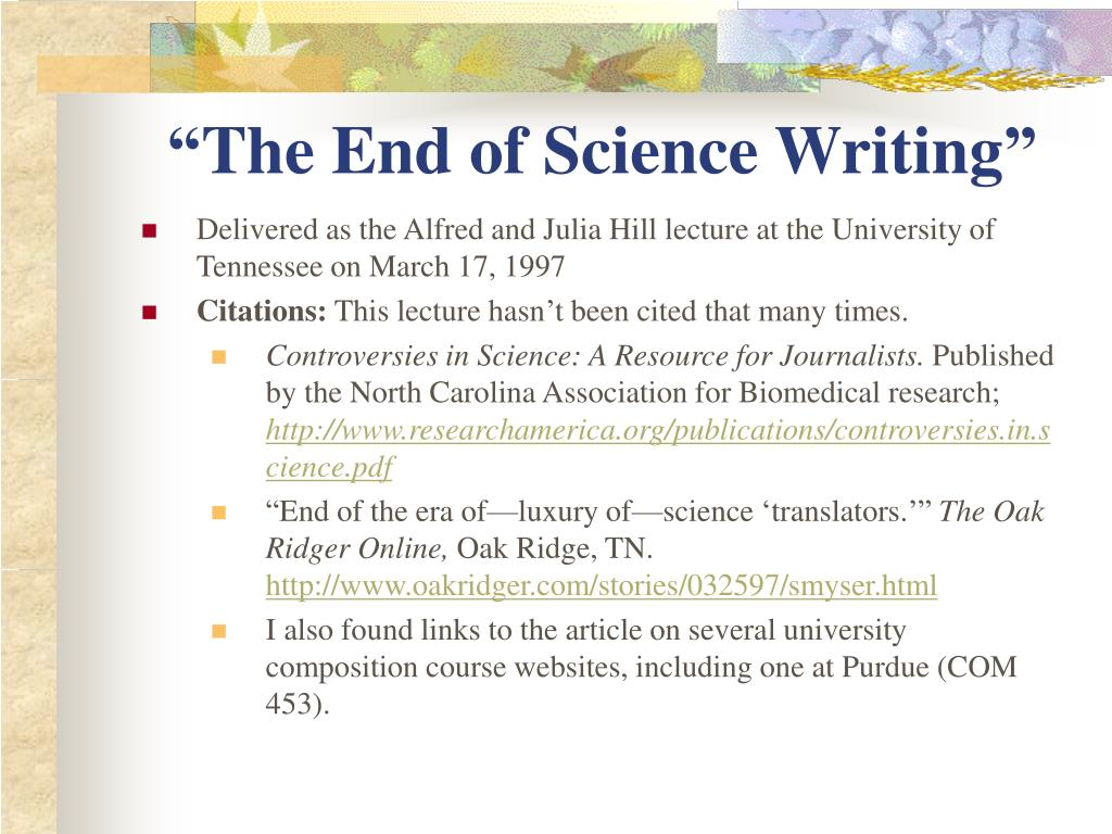 """The End of Science Writing"""
