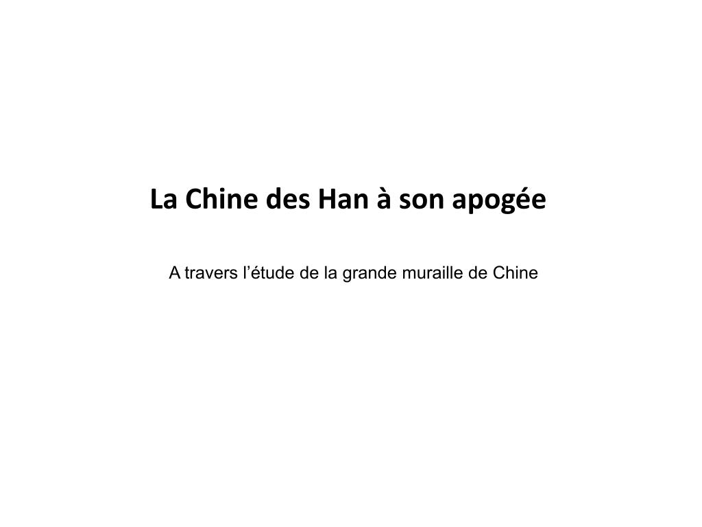 La Chine des Han à son apogée