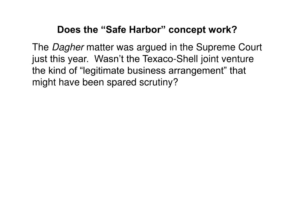 """Does the """"Safe Harbor"""" concept work?"""