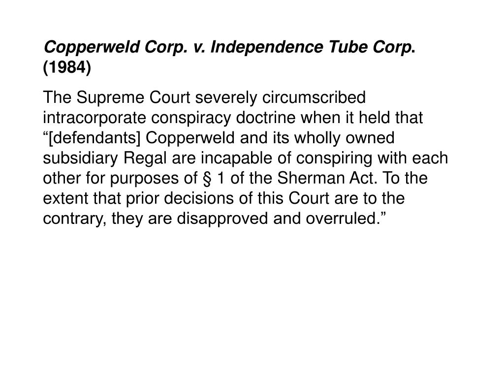 Copperweld Corp. v. Independence Tube Corp