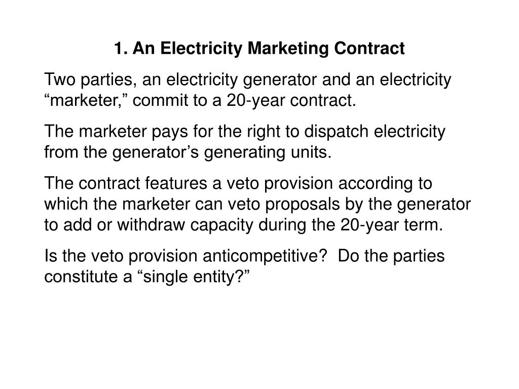 1. An Electricity Marketing Contract