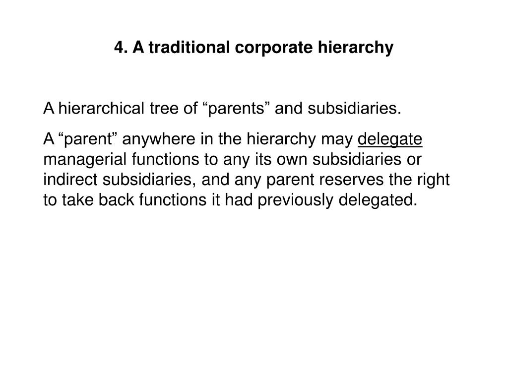 4. A traditional corporate hierarchy