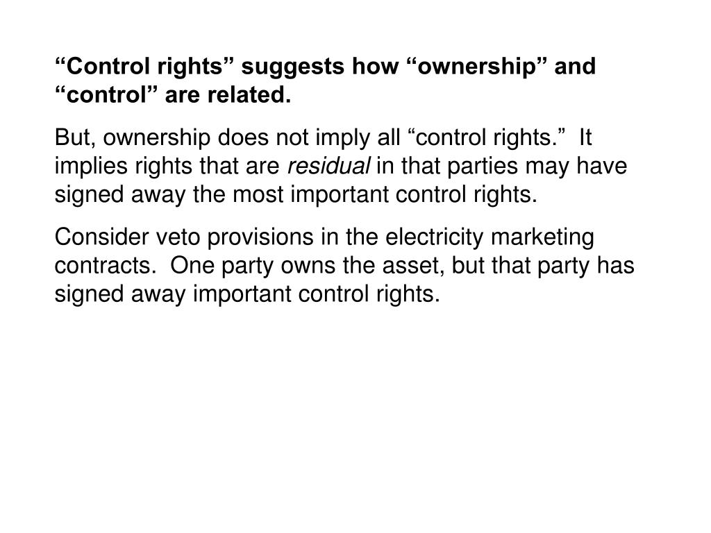 """""""Control rights"""" suggests how """"ownership"""" and """"control"""" are related."""
