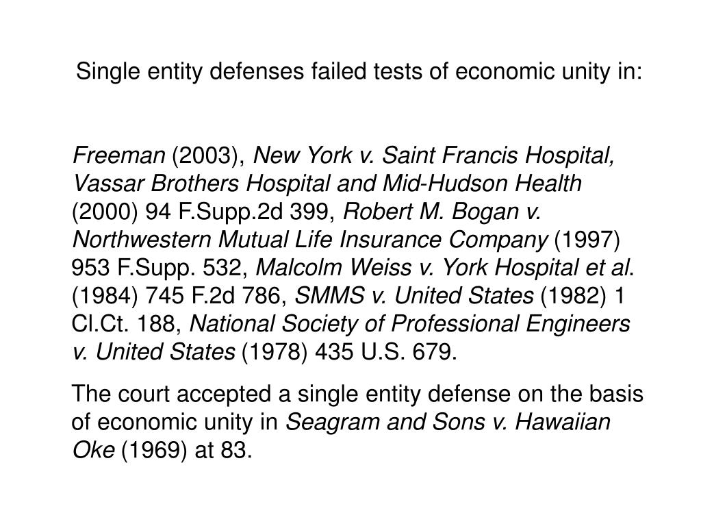 Single entity defenses failed tests of economic unity in: