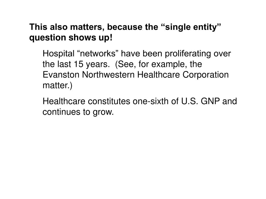 """This also matters, because the """"single entity"""" question shows up!"""