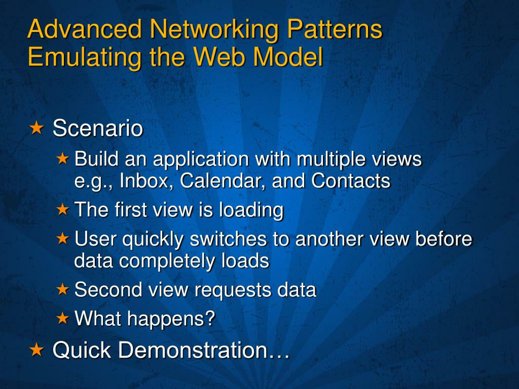 Advanced Networking Patterns Emulating the Web Model